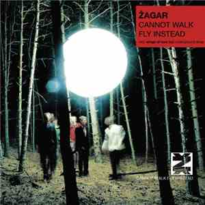Žagar - Cannot Walk Fly Instead download free