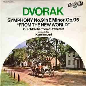 "Antonín Dvořák - Symphony No. 9 In E Minor, Op. 95 ""From The New World"" download free"