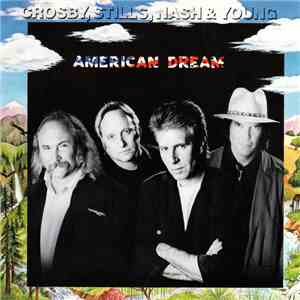 Crosby, Stills, Nash & Young - American Dream download free