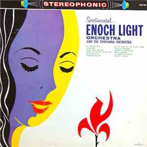 Enoch Light Orchestra And The Fontanna Orchestra - Sentimental... download free