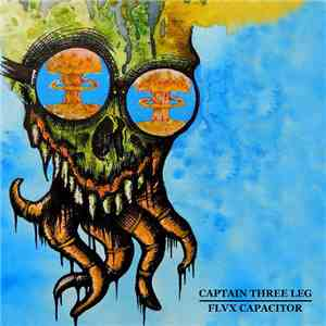 Flvx Capacitor / Captain Three Leg - Flvx Capacitor / C3L Split download free