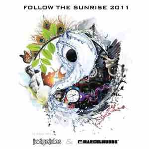 Judge Jules & Marcel Woods - Follow The Sunrise 2011 download free