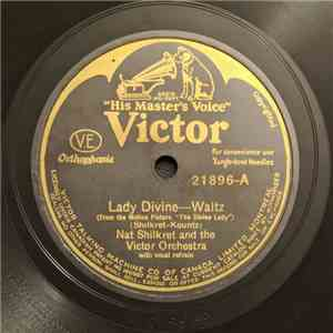 Nathaniel Shilkret And The Victor Orchestra - Lady Divine / Some Sweet Day download free