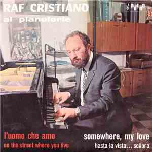 Raf Cristiano - Raf Cristiano Al Pianoforte download free