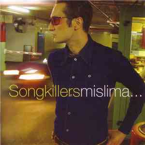 Songkillers - Mislima... download free